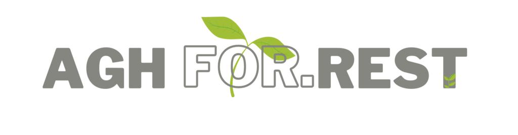 Szaro-biały napis AGH For.Rest znjdujący się na białym tle. Z liter napisu wyrastają małe zielone sadzonki